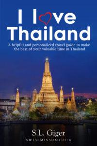I love Thailand (travel guide) - SwissMiss on Tour
